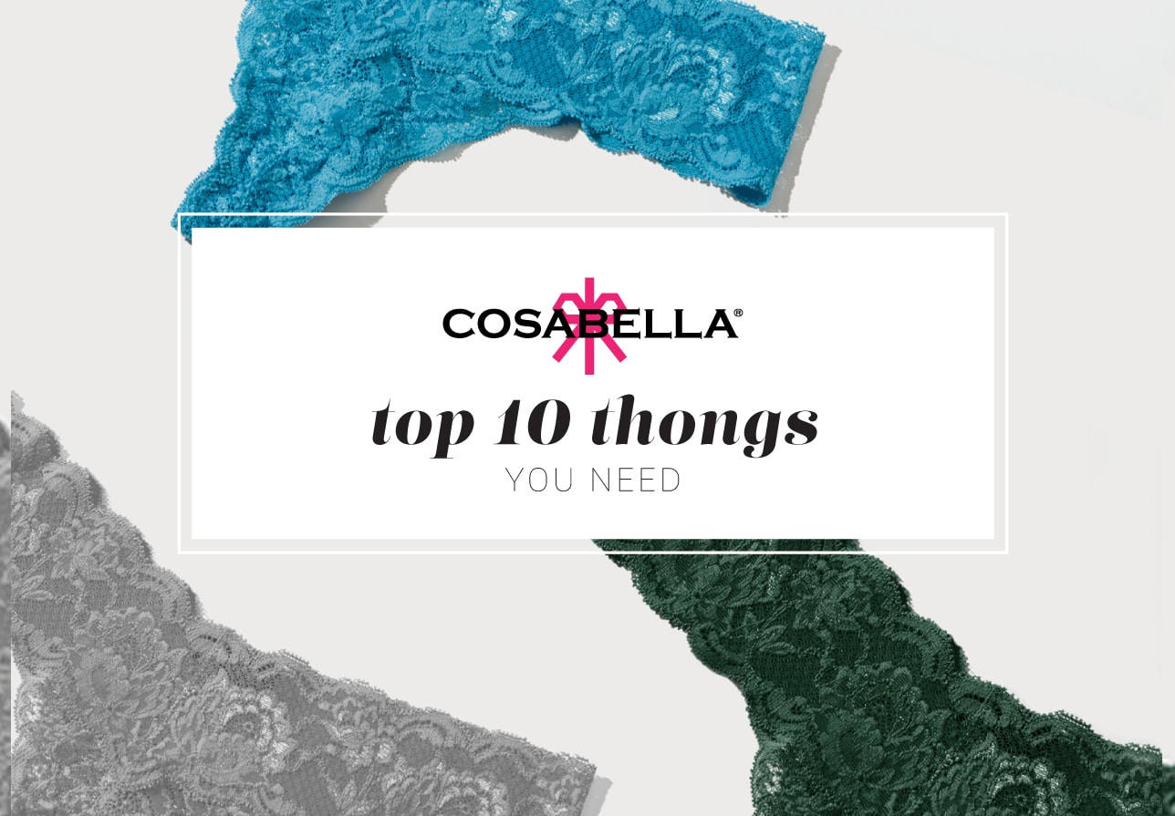 The Top 10 Thongs You Need!